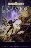 Salvatore Sellsword trilogy Forgotten Realms 1. Servant of the Shard 2. Promise of the Witch King 3. Road of the Patriarch