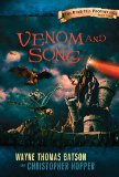 Wayne Thomas Batson Berinfell Prophecies Curse of the Spider King 2. Venom and Song