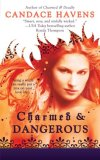 Candace Havens Bronwyn the Witch review 1. Charmed & Dangerous 2. Charmed & Ready 3. Charmed & Deadly 4. Like a Charm
