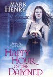 Mark Henry Happy Hour of the Damned, Road Trip of the Living Dead, American Minions