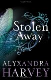 Alyxandra Harvey Stolen Away