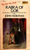 fantasy book reviews John Norman The Gorean Saga 16. Guardsman of Gor 17. Savages of Gor 18. Blood Brothers of Gor 19. Kajira of Gor 20. Players of Gor