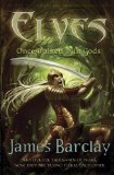 James Barclay Elves 1: Once Walked With Gods