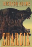 Richard Adams Shardik fantasy book reviews