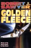 SFF reviews Robert J. Sawyer Flashforward, Golden Fleece