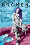 Alyxandra Harvey-Fitzhenry Waking: A Fairy Tale, Broken