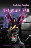 Danielle Ackley-McPhail Bad-Ass Faeries, Bad-Ass Faeries 2: Just Plain Bad