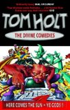 fantasy book review Tom Holt Divine Comedies Here Comes The Sun Odds and Gods Ye Gods