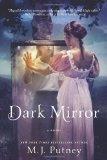 M.J. Putney Dark 1. Dark Mirror