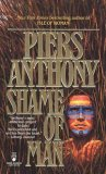 Piers Anthony Geodyssey 1. Isle of Woman 2. Shame of Man 3. Hope of Earth 4. Muse of Art