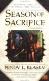 Mindy L Klasky Season of Sacrifice