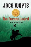 The Guardians (William Wallace) 1. The Forest Laird