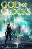 Alan Campbell Deepgate Codex 3: God of Clocks