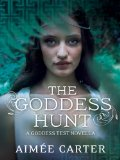 YA fantasy book reviews Aimée Carter The Goddess Test 3. The Goddess Hunt