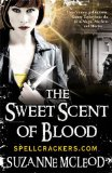 Suzanne McLeod Spellcrackers 1. The Sweet Scent of Blood 2. The Cold Kiss of Death