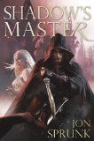 assassin fantasy book review Jon Sprunk The Shadow Saga 1. Shadow's Son 2. Shadow's Lure 3. Shadow's Master