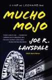 Joe R. Lansdale Hap & Leonard 1. Savage Season 2. Mucho Mojo 3. The Two-Bear Mambo 4. Bad Chili