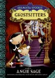 Angie Sage Araminta Spookie 5: Ghostsitters