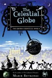 1. The Cabinet of Wonders (2008) 2. The Celestial Globe