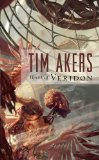 fantasy book reviews Tim Akers The Burn Cycle 1. Heart of Veridon 2. The Horns of Ruin