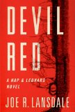 Joe R. Lansdale Hap & Leonard 5. Rumble Tumble 6. Captains Outrageous 7. Vanilla Ride 8. Devil Red 9. Hyenas