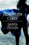 Jacqueline Carey Santa Olivia