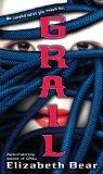 SFF book reviews Elizabeth Bear Jacob's Ladder 1. Dust 2. Chill 3. Grail