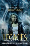 Mercedes Lackey and Rosemary Edghill Shadow Grail 1. Legacies 2. Conspiracies