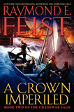 Raymond E. Feist The Chaoswar Saga 1. A Kingdom Beseiged