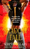 fantasy book review Seressia Glass Shadowchasers 1. Shadow Blade 2. Shadow Chase 3. Shadow Fall