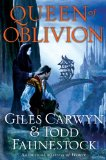 Giles Carwyn Todd Fahnestock: 1. Heir of Autumn 2. Mistress of Winter 3. Queen of Oblivion