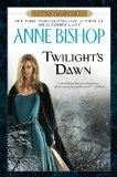 Anne Bishop Black Jewels 8. Shalador's Lady 9. Twilight's Dawn