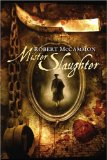 fantasy book reviews Robert McCammon Matthew Corbett 1. Speaks the Nightbird 2. The Queen of Bedlam 3. Mister Slaughter
