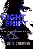 Lilith Saintcrow Jill Kismet 1. Night Shift 2. Hunter's Prayer