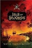 Wayne Thomas Batson 1. Isle of Swords 2. Isle of Fire