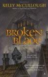 Kelly McCullough Fallen Blade 1. Broken Blade 2. Bare Blade