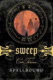 Cate Tiernan fantasy book reviews young adult Sweep 1. Book of Shadows 2. The Coven 3. Blood Witch 4. Dark Magick 5. Awakening 6. Spellbound 7. The Calling 8. Changeling