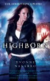 Yvonne Navarro Highborn urban fantasy book reviews