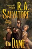 R.A. Salvatore 1. The Highwayman, 2. The Ancient, 3. The Dame, Saga of the First King 4. The Bear