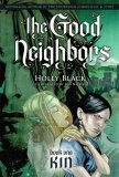 Holly Black The Good Neighbors 1. Kin 2. Kith