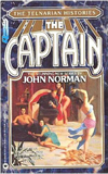 John Norman The Telnarian Histories 1. The Chieftain 2. The Captain 3. The King