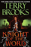Terry Brooks book review The Word and the Void 1. Running with the Demon 2. A Knight of the Word 3. Angel Fire East