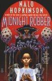 Nalo Hopkinson Midnight Robber