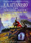A.A. Attanasio The Perilous Order: Warriors of the Round Table