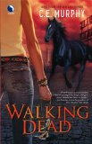 book review C.E. Murphy The Walker Papers Urban Shaman, Thunderbird Falls, Coyote Dreams, 4. Walking Dead 5. Demon Hunts 6.