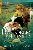 Sharon Hinck The Sword of Lyric Christian fantasy 1. The Restorer 2. The Restorers Son 3. The Restorers Journey