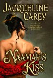 fantasy book reviews Jacqueline Carey 1. Naamah's Kiss 2. Naamah's Curse