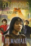 D.J. MacHale Pendragon: Before the War 1. The Travelers 2. 3.