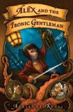 children's fantasy book review Alex and the Ironic Gentleman Adrienne Kress