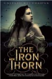 Caitlin Kittredge The Iron Codex 1. The Iron Thorn